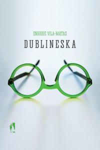 "Lubię Guinnessa iUlissesa, czyli ""Dublineska"" Vila-Matasa"