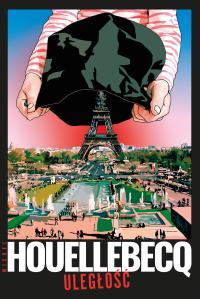 """Apokalipsy nie było, czyli """"Uległość"""" Michela Houellebecqa"""