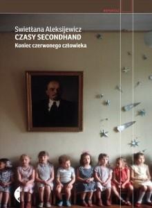 """Kuchenne rewolucje, czyli """"Czasy secondhand"""" Swietłany Aleksijewicz"""