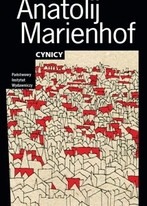 """Świt i zmierzch rewolucji imażynistycznej, czyli """"Cynicy"""" A. Marienhofa"""