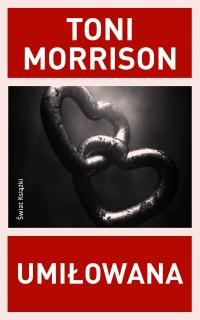 Umilowana Toni Morrison