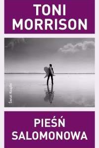 """Nauka latania, czyli """"Pieśń Salomonowa"""" Toni Morrison"""