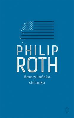 amerykańska sielanka philip roth