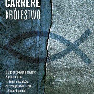 """Jak opowiedzieć historię oproroku, czyli """"Królestwo"""" E. Carrère'a"""
