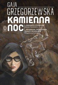 """Gore, soap opera i death metal, czyli """"Kamienna noc"""" Gai Grzegorzewskiej"""