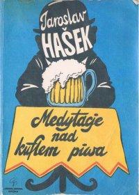 Hasek - Medytacje nad kuflem piwa okładka