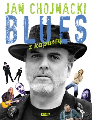 Jan Chojnacki - Blues z kapustą