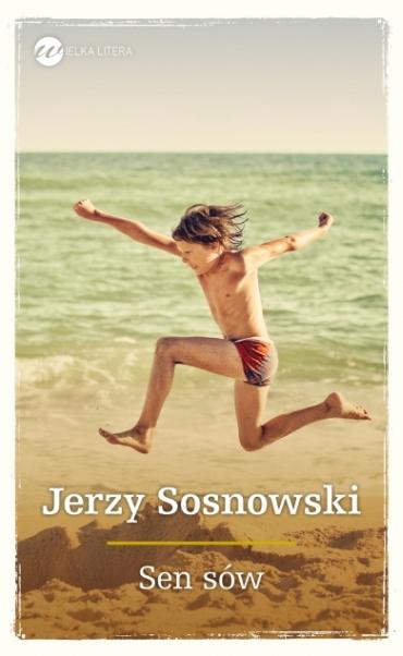 Jerzy Sosnowski sen sów recenzja