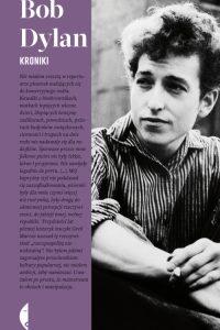 """Och litości, czyli """"Kroniki"""" Boba Dylana"""