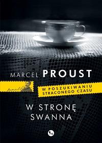 """Ciastko z masłem, czyli """"W stronę Swanna"""" Marcela Prousta"""