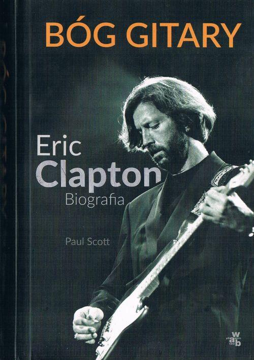 Eric Clapton Bóg Gitary recenzja