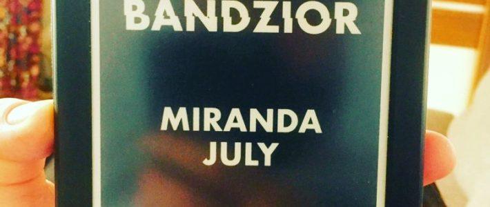 """Siostra Tylera, czyli """"Pierwszy bandzior"""" Mirandy July"""