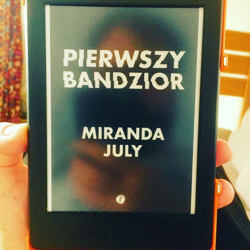Miranda July pierwszy bandzior