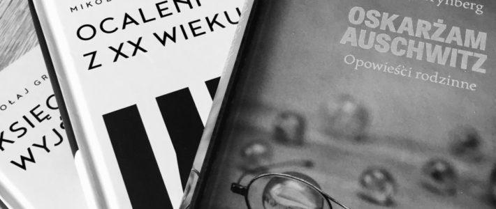 """Drugie pokolenie ocalonych, czyli """"Oskarżam Auschwitz"""" Mikołaja Grynberga"""