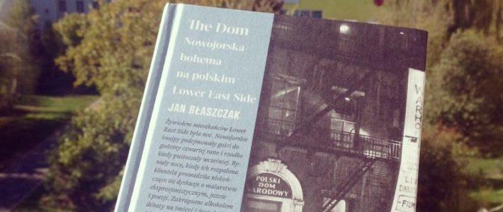 """Polonia i Velveci, czyli """"The Dom"""" Jana Błaszczaka"""