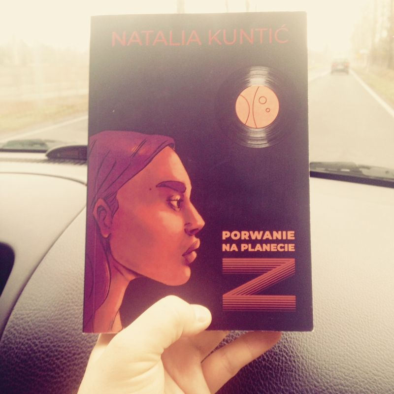 Natalia Kuntić - Porwanie na planecie Z