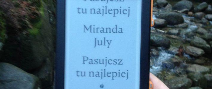"""Nie sypiaj z terapeutą, czyli """"Pasujesz tu najlepiej"""" Mirandy July"""