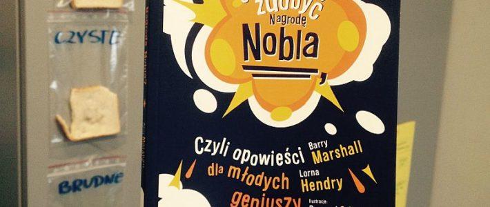 """Zbiór prostych zadań z przyrody, czyli """"Jak zdobyć Nagrodę Nobla"""""""