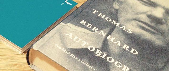 """Składnia gruźlika, czyli """"Autobiografie"""" Thomasa Bernharda"""